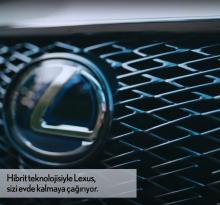 Lexus Kendi Kendini Şarj Eden Hibrit Teknolojisiyle #evdekal Mesajı Veriyor