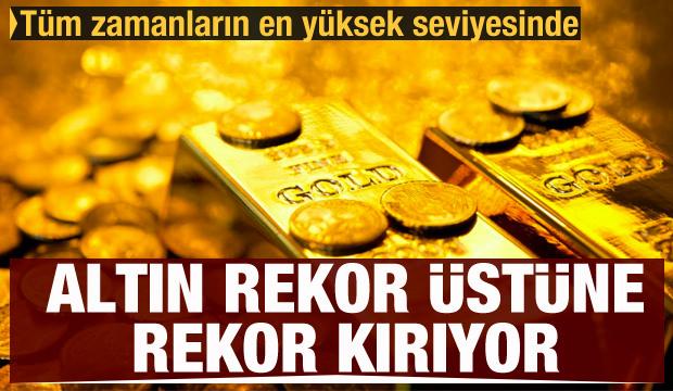 Altın fiyatları rekor üstüne rekor kırıyor