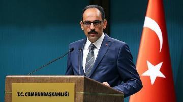 Cumhurbaşkanlığı Sözcüsü Kalın'dan corona virüs değerlendirmesi