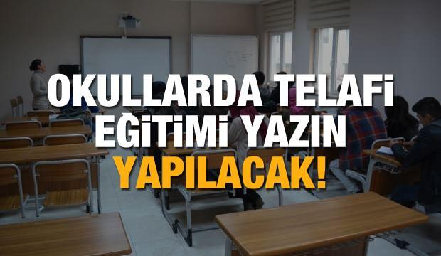 Korona virüs nedeniyle okullarda telafi eğitimi yazın yapılacak!