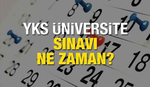 Üniversite sınavı ne zaman yapılacak? 2020 YKS AYT TYT yeni sınav tarihleri…